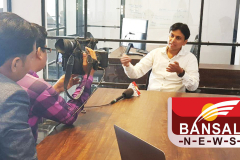 Press Interview by Bansal News MP