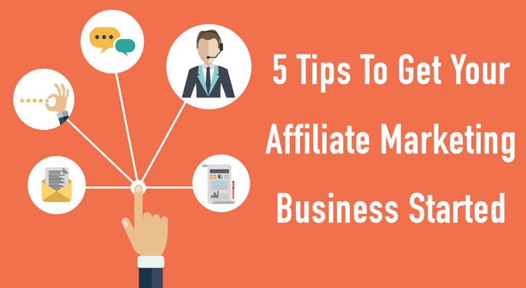 5 Affiliate Marketing Tips That Will Boost Your Sales