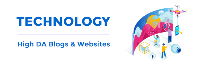 Technology – High Domain Authority Blogs & Websites
