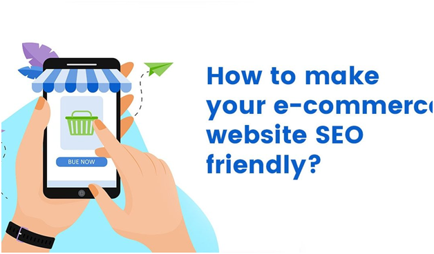 How to Make Your E-Commerce Website SEO Friendly