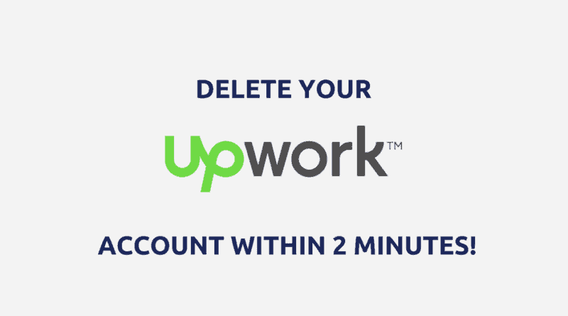 how-to-delete-upwork-account