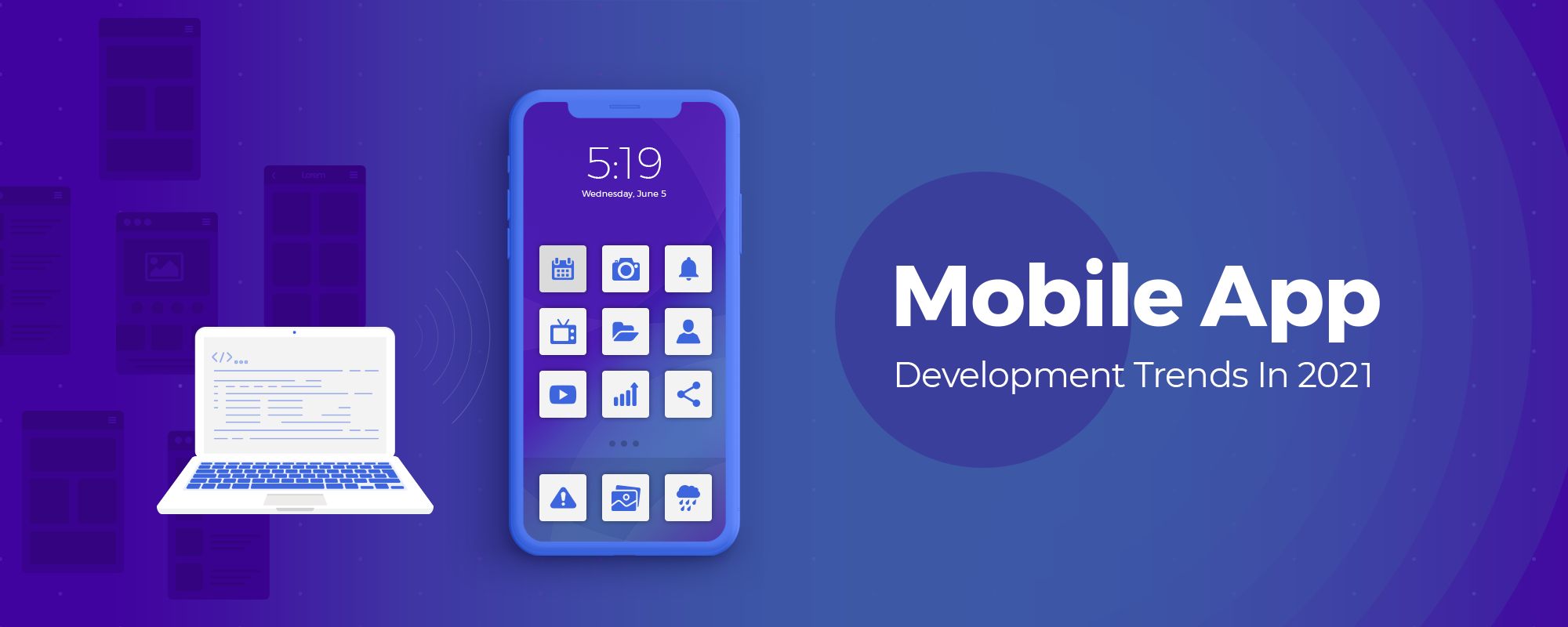 Meaning, trend and future of Mobile App development