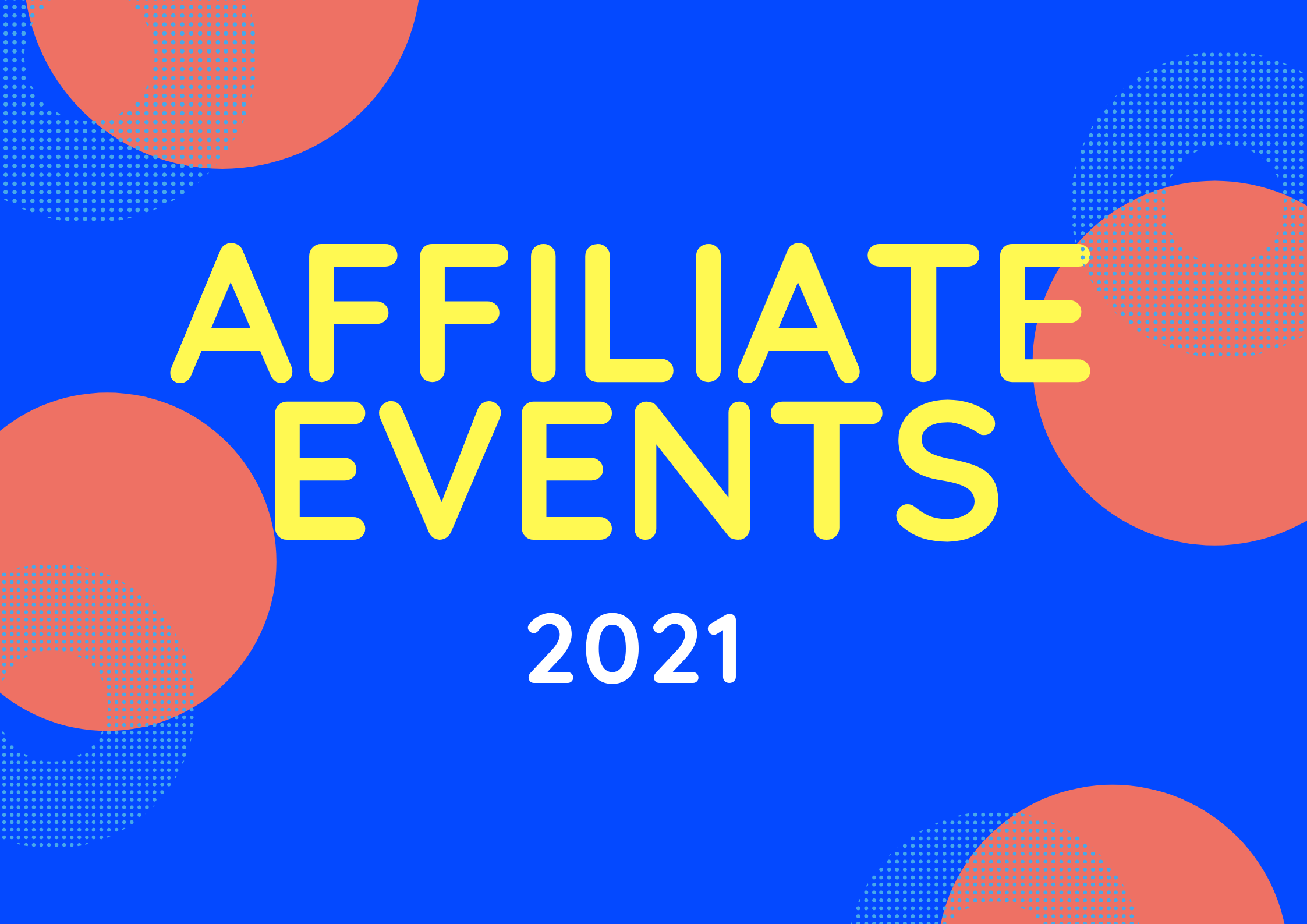 Affiliate marketing conferences and events 2021