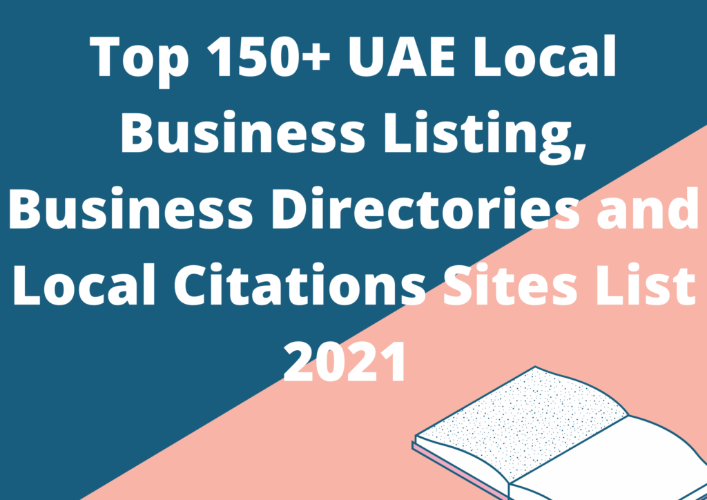Top 150+ UAE Local Business Listing, Business Directories and Local Citations Sites List 2021